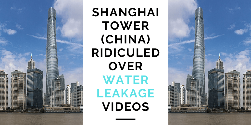 Shanghai Tower is leaking; world is laughing